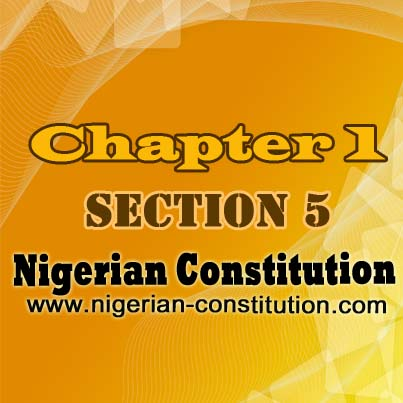 Chapter 1 Section 5, Executive Powers - Nigerian Constitution