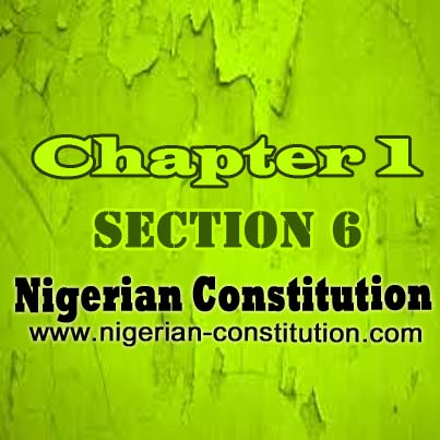 Chapter 1 Section 6, Judicial Powers - Nigerian Constitution
